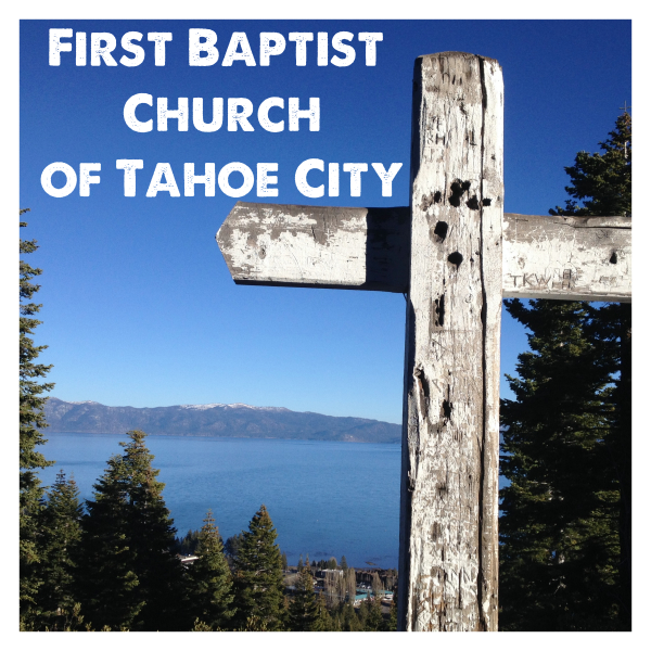 Podcast – First Baptist Church of Tahoe City